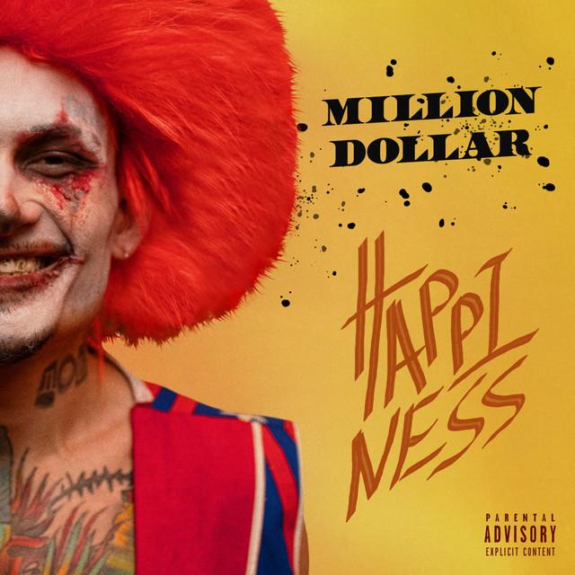 MILLION DOLLAR: HAPPINESS