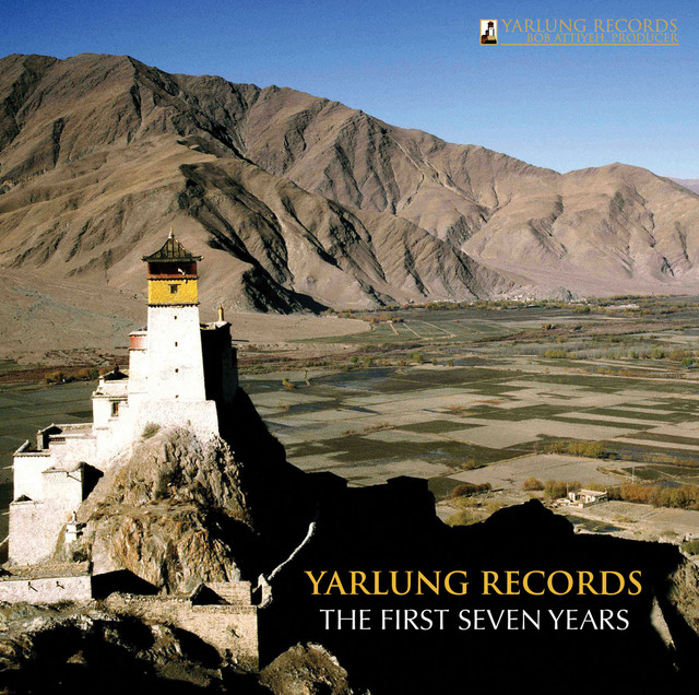 Yarlung Records - The First Seven Years