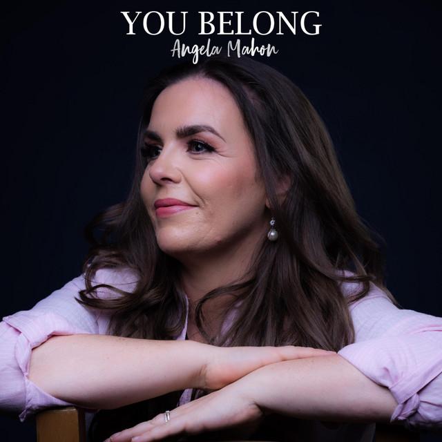 Angela Mahon - You Belong