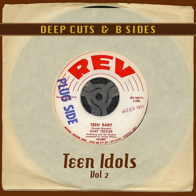 Deep Cuts & B Sides: Teen Idols Vol 2