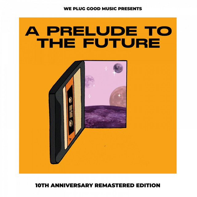 A Prelude To The Future (10th Anniversary Remastered Edition) Image
