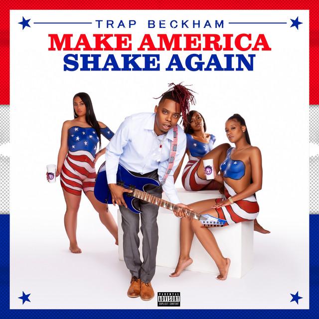 Make America Shake Again
