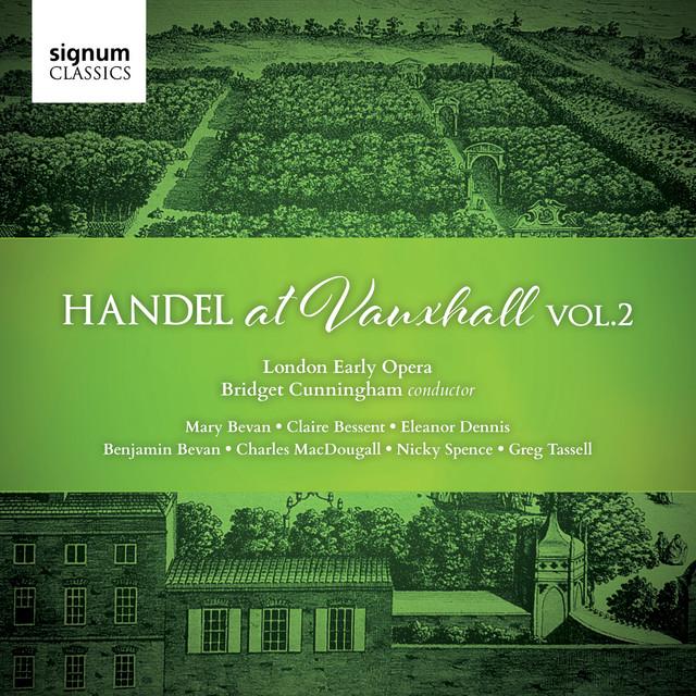 Handel at Vauxhall, Vol. 2