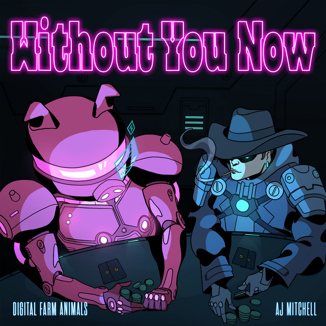 Without You Now (feat. AJ Mitchell)