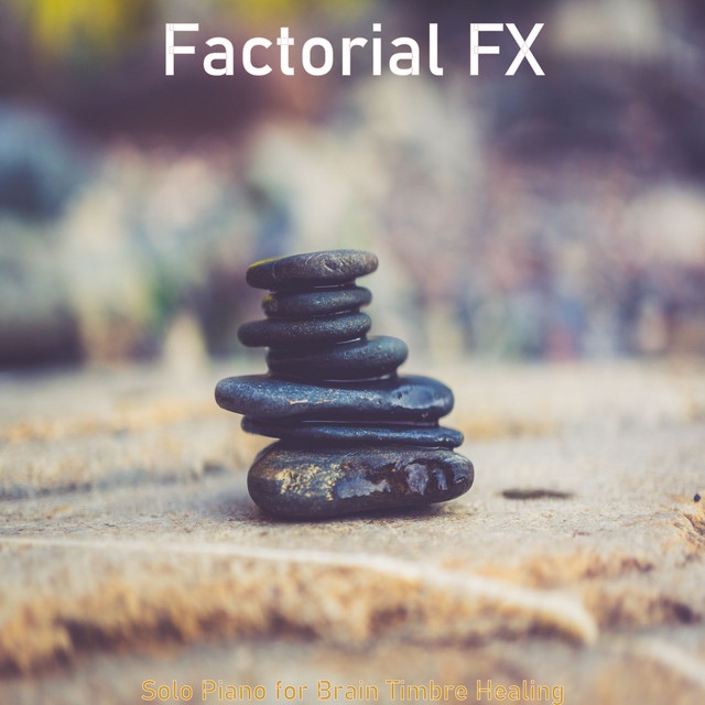 Album cover for Solo Piano for Brain Timbre Healing by Factorial FX