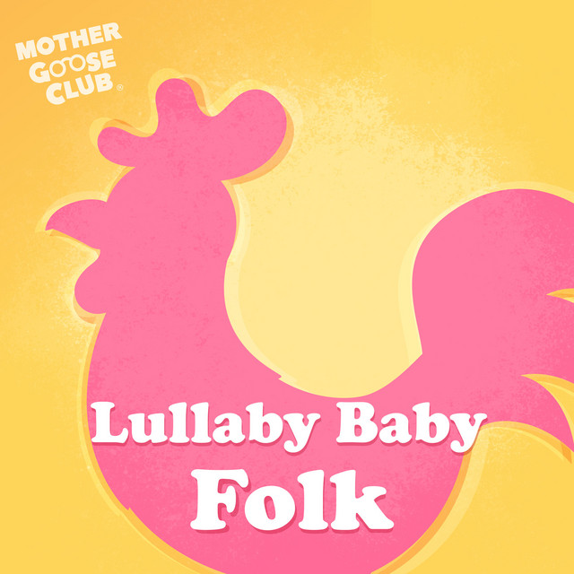 Album cover for Lullaby Baby Folk by Mother Goose Club