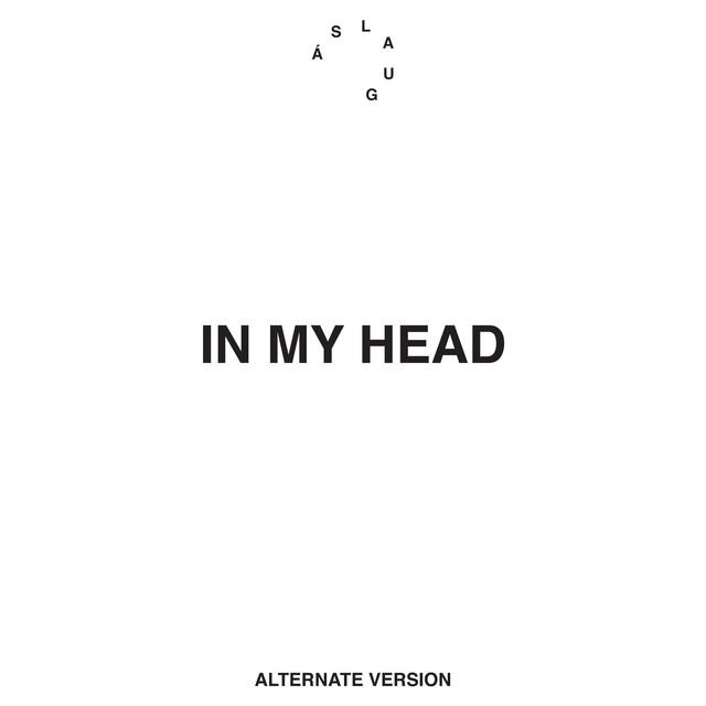 In My Head (Alternate Version)