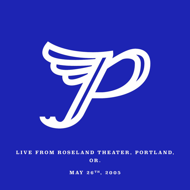 Live from Roseland Theater, Portland, OR. May 26th, 2005