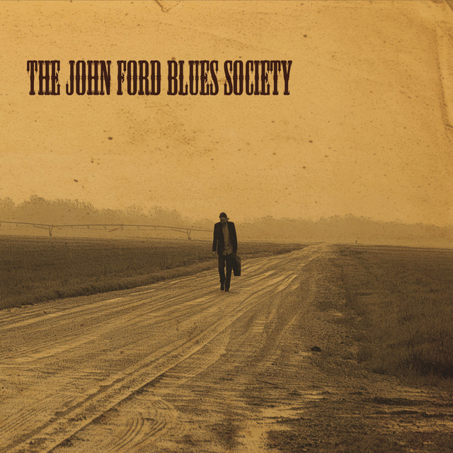 The John Ford Blues Society