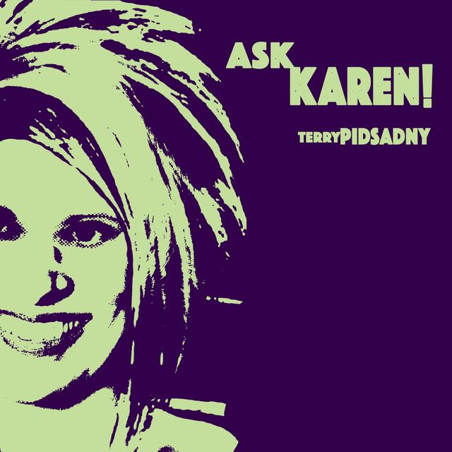 Ask Karen!
