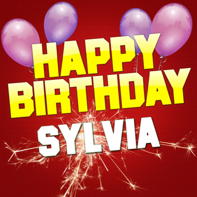 Happy Birthday Sylvia By White Cats Music On Spotify