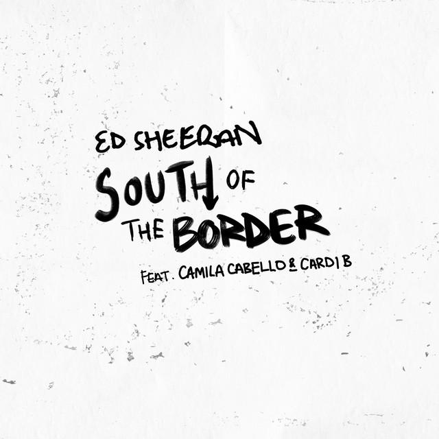 South of the Border (feat. Camila Cabello & Cardi B)