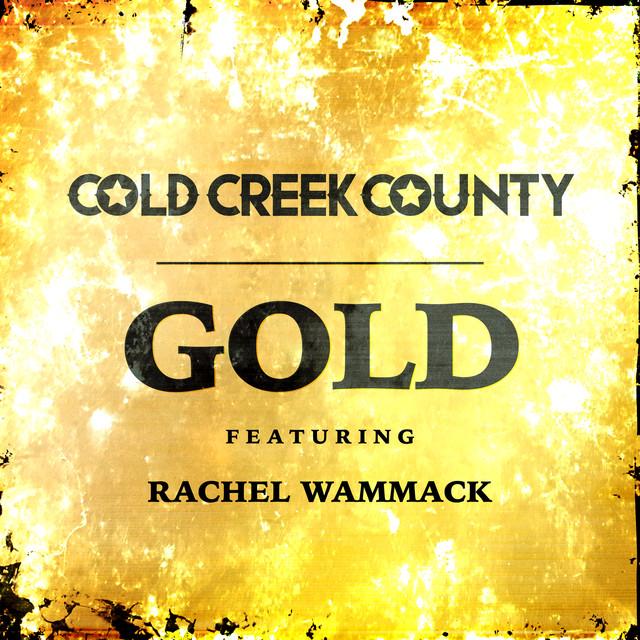 Gold (feat. Rachel Wammack)