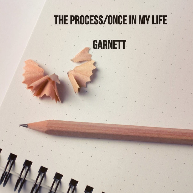 The Process / Once in My Life