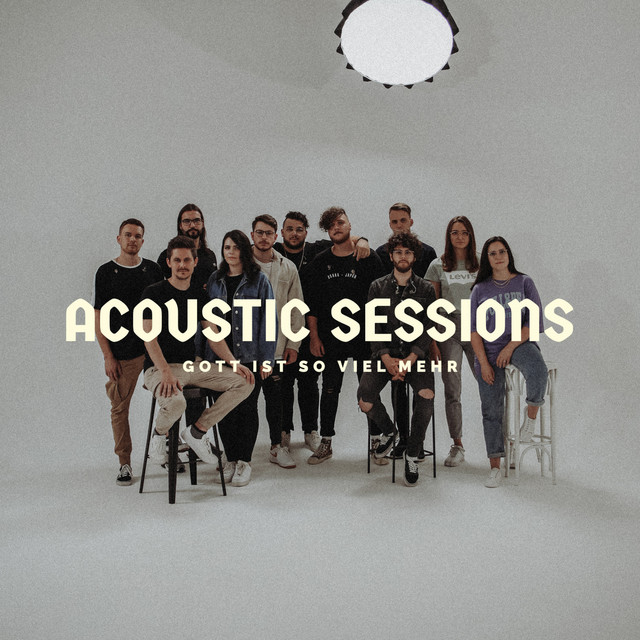 Gott ist so viel mehr (Acoustic Sessions)