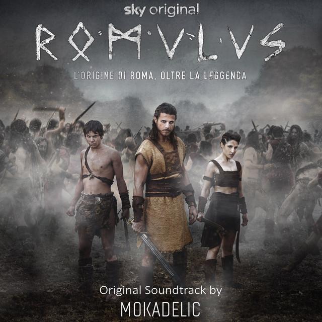Romulus - L'origine Di Roma Oltre La Leggenda (Music from the Original TV Series)