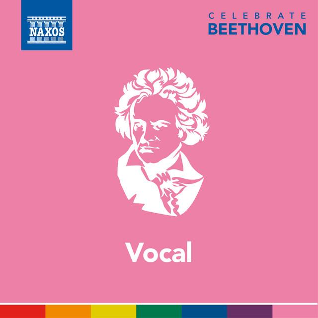Celebrate Beethoven: Vocal