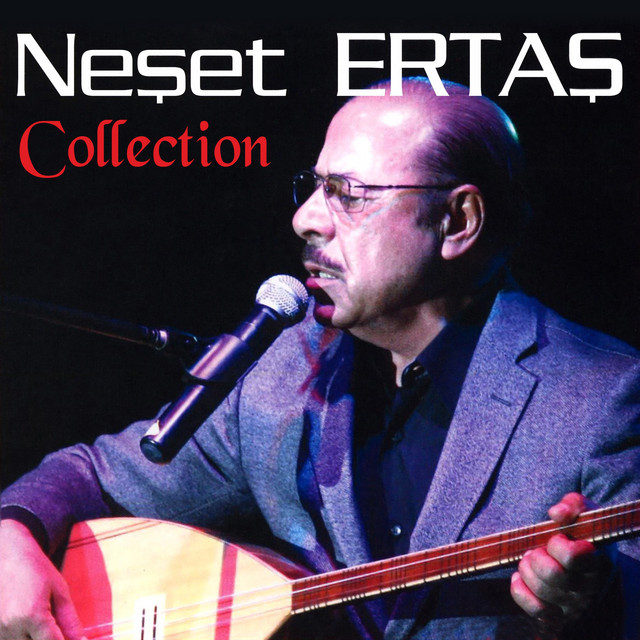 Neşet Ertaş Collection
