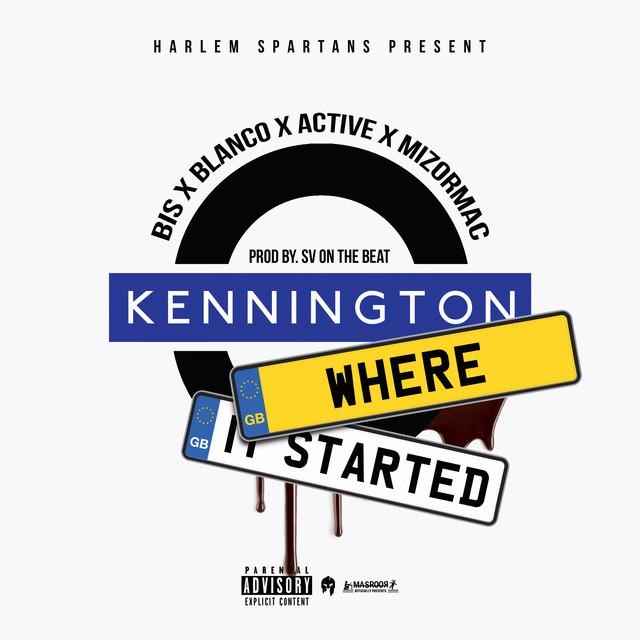Kennington Where It Started