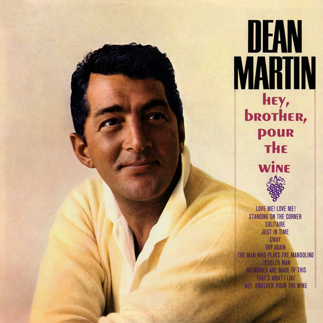Cover art for Hey Brother, Pour The Wine by Dean Martin