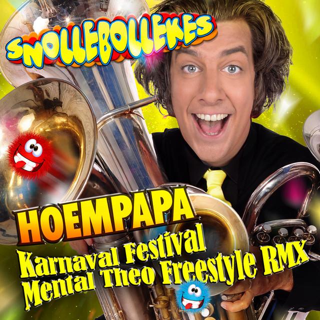 Hoempapa (Karnaval Festival Mental Theo Freestyle RMX)