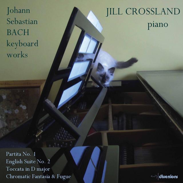 Album cover for J.S. Bach: Keyboard Works by Johann Sebastian Bach, Jill Crossland