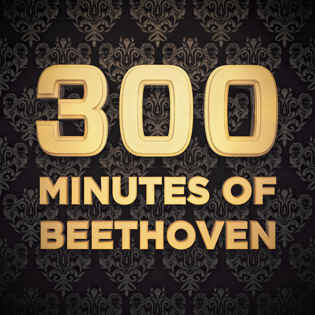 300 Minutes of Beethoven