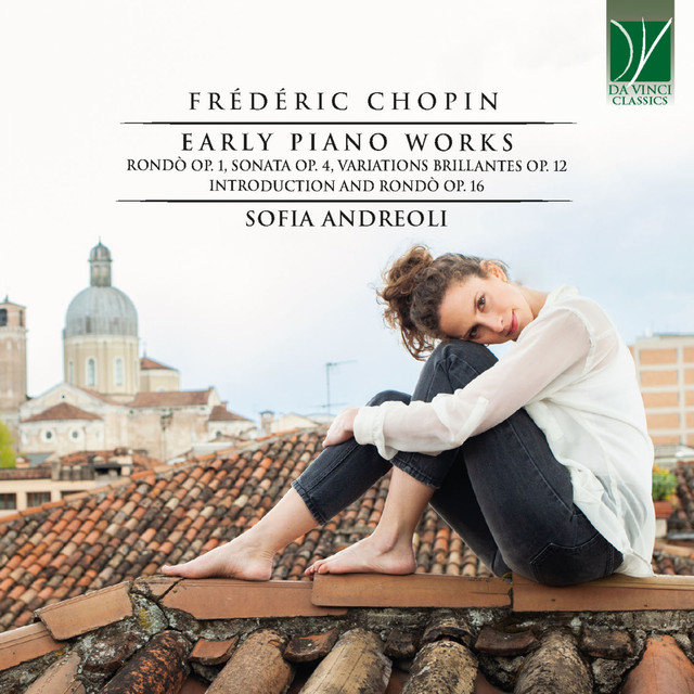 Chopin: Early Piano Works (Rondò Op. 1, Sonata Op. 4, Variations Brillantes Op. 12, Introduction and Rondò Op. 16)