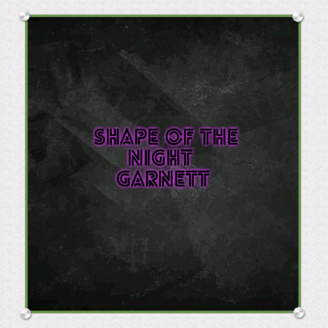 Shape of The Night