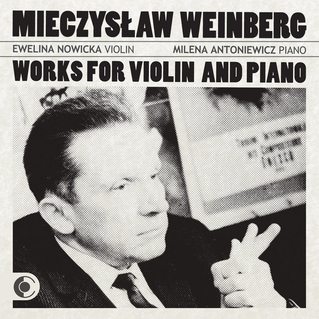 Weinberg: Works for Violin and Piano