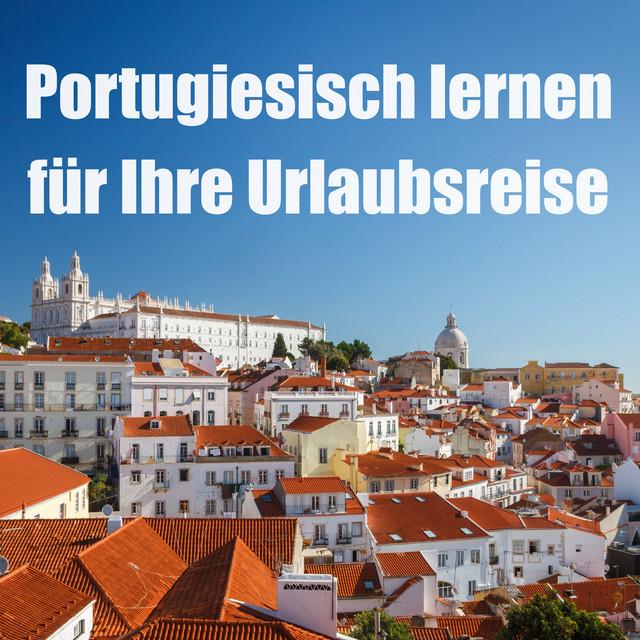Portugiesisch lernen für Anfänger bei Spotify