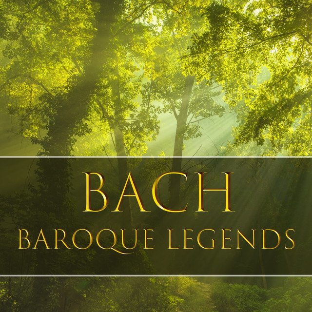 Bach: Baroque Legends