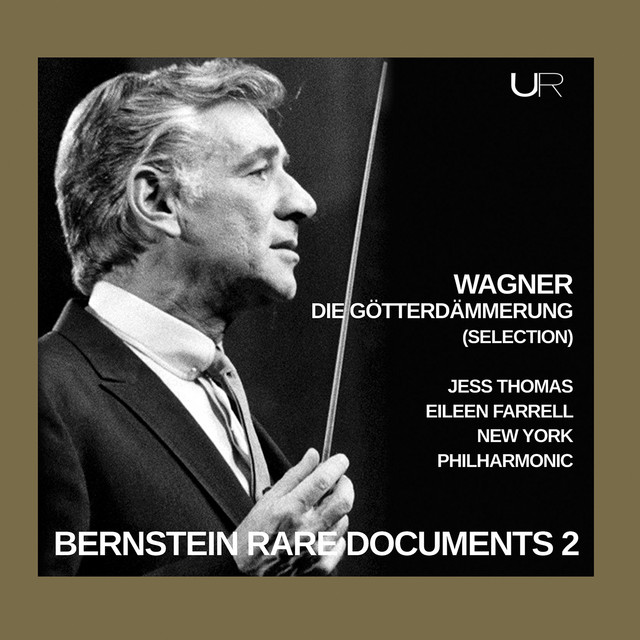 Album cover for Bernstein conducts Wagner: Gotterdammerung (Selection) by Richard Wagner, Eileen Farrell, Jess Thomas, Leonard Bernstein, New York Philharmonic
