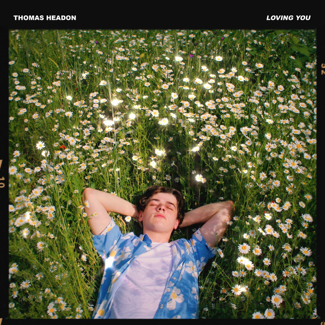 Loving You, a song by Thomas Headon on Spotify
