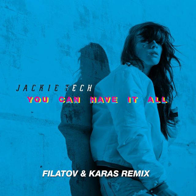 You Can Have It All (Filatov & Karas Remix Radio Version)