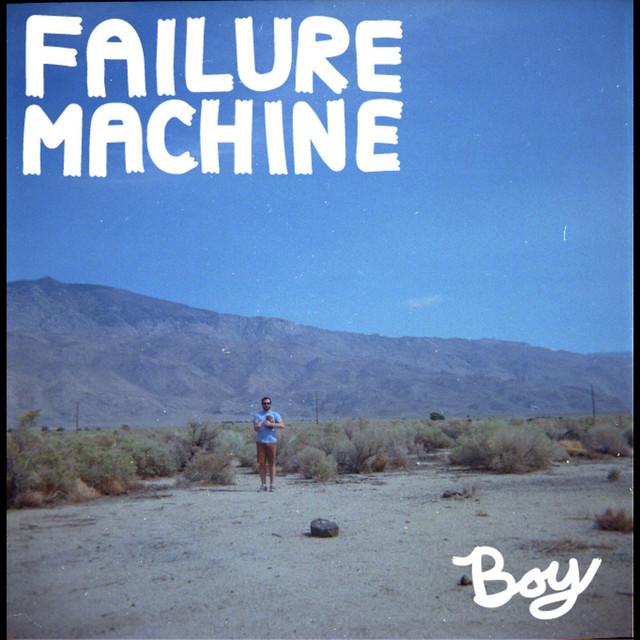 Failure Machine