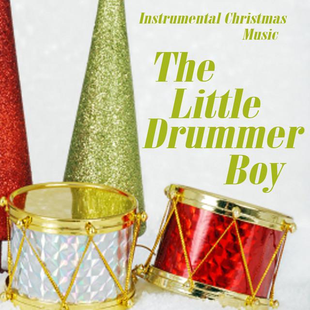 Christmas Drummer Boy.Instrumental Christmas Music The Little Drummer Boy By