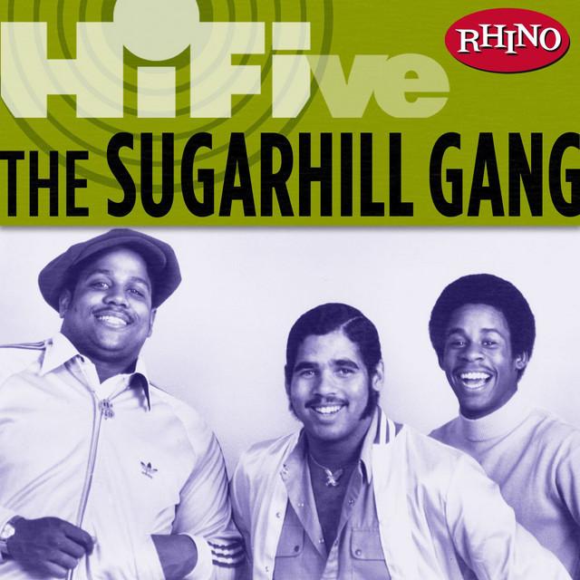 Album cover art: The Sugarhill Gang - Rhino Hi-Five: The Sugarhill Gang