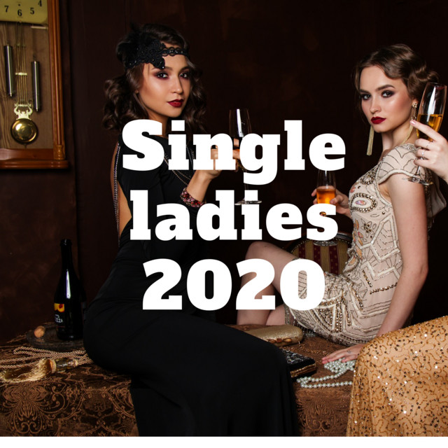 Single ladies 2020