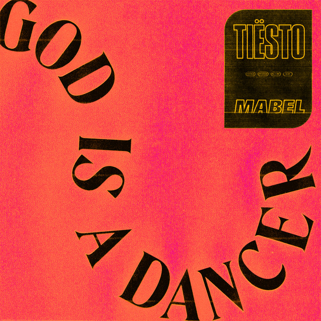 Tiësto God Is A Dancer (with Mabel) acapella