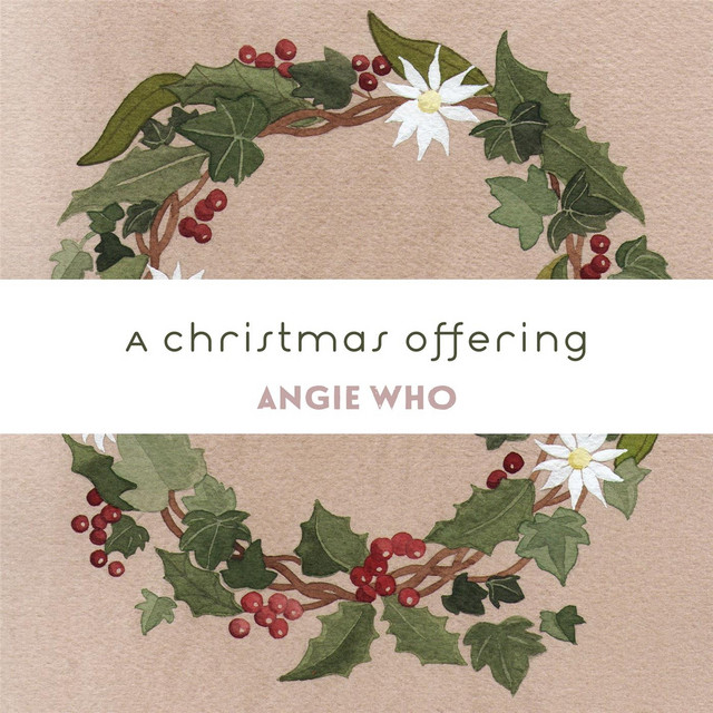 A Christmas Offering by Angie Who