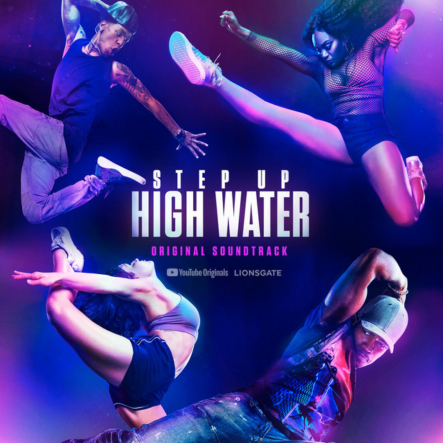 Step Up: High Water, Season 2 (Original Soundtrack)