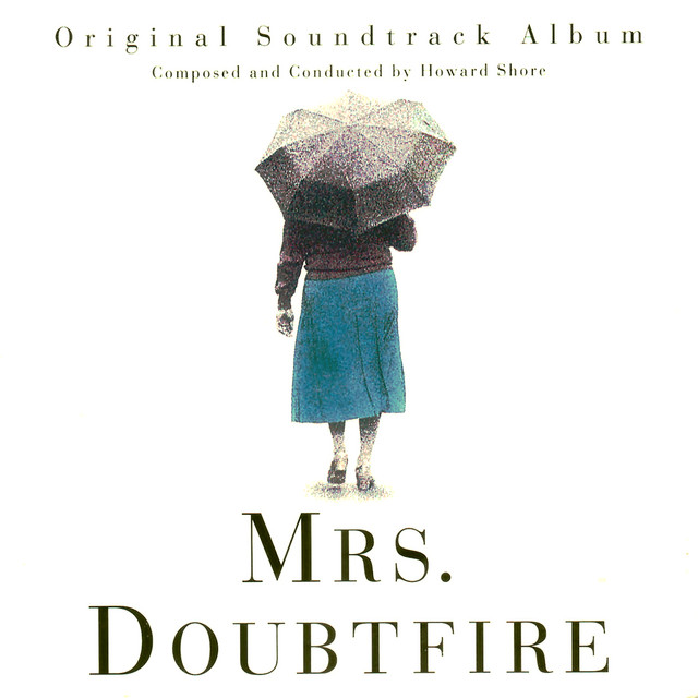 Mrs. Doubtfire - Official Soundtrack