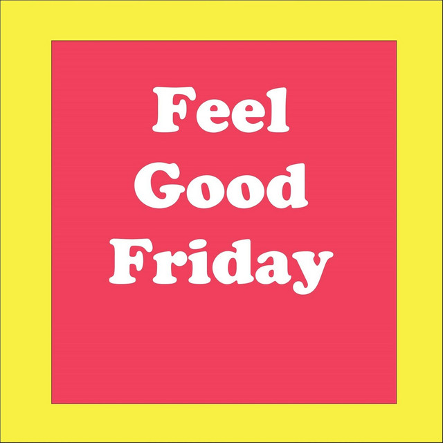 Artwork for Feel Good Friday by Bobby Byrd
