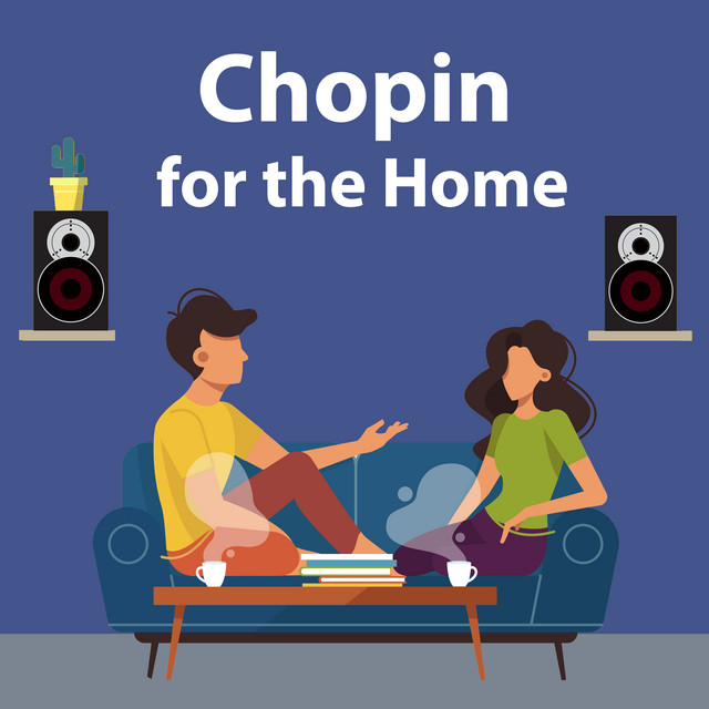 Chopin for the Home