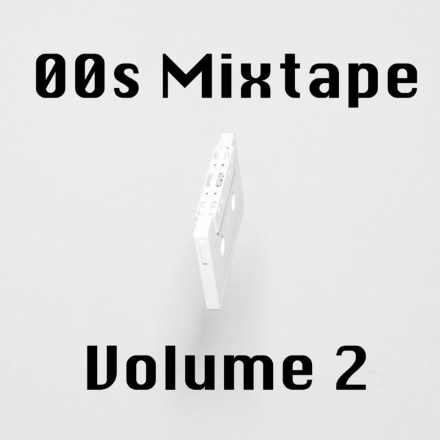 00s Mixtape Vol. 2