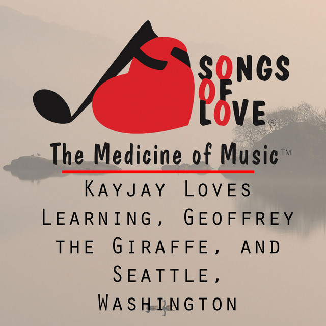 Kayjay Loves Learning, Geoffrey the Giraffe, and Seattle, Washington by Dave Kinnoin