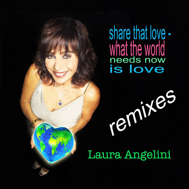 Share That Love / What the World Needs Now Is Love