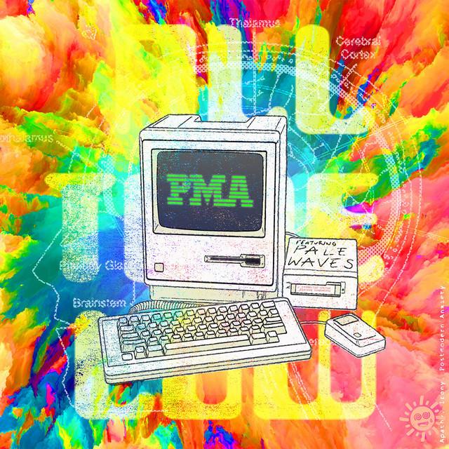 PMA (feat. Pale Waves)