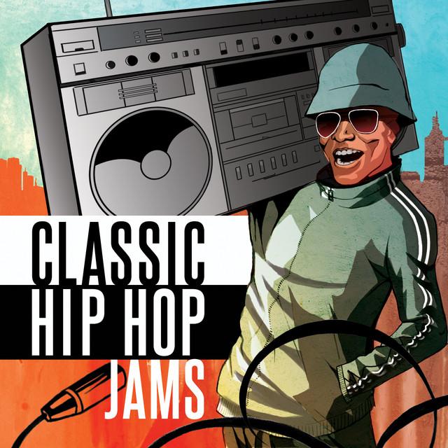 Classic Hip Hop Jams